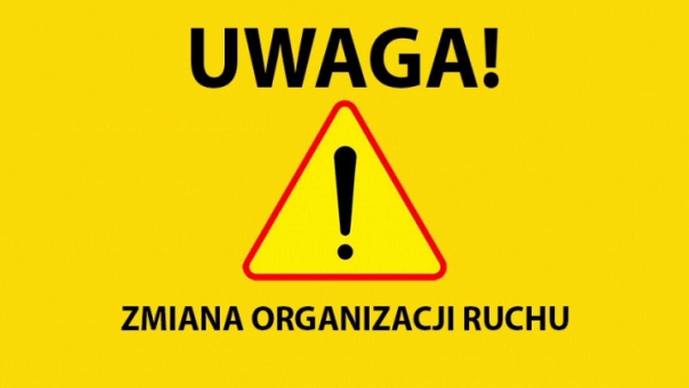 Ilustracja do informacji: Zawiadomienie o wprowadzeniu zmiany tymczasowej w organizacji ruchu