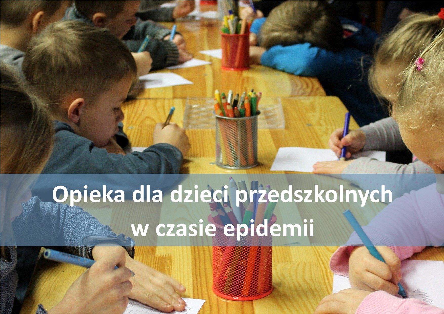 Ilustracja do informacji: Opieka dla dzieci przedszkolnych w czasie epidemii
